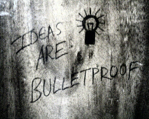 Ideas do not bleed, they do not feel pain, they do not love ... OR DO THEY?